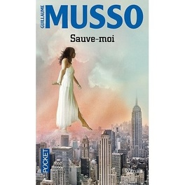Sauve-moi - Livre de Guillaume Musso