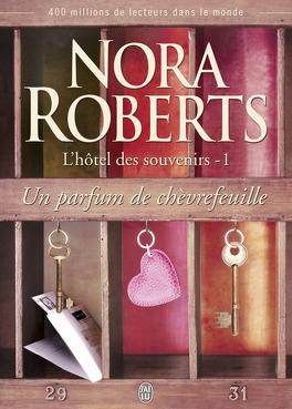 Couverture du livre : L'Hôtel des souvenirs, Tome 1 : Un parfum de chèvrefeuille