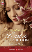 Les Secrets, Tome 1 : L'Art de la séduction