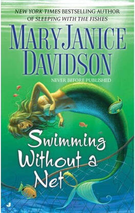Couverture du livre : The Mermaid Series, Tome 2 : Swimming Without a Net