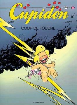 Couverture du livre : Cupidon, tome 10 : Coup de foudre