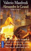 Alexandre le Grand, tome 1 : Le Fils du songe