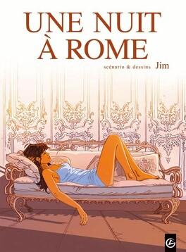 Couverture du livre : Une nuit à Rome, tome 1