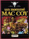 Mac Coy, tome 2 : Un Nommé Mac Coy