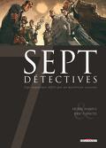 Sept, tome 13 : Sept détectives