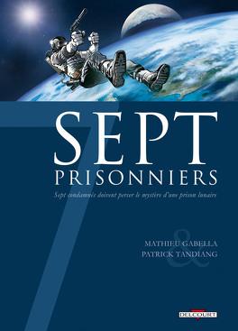 Couverture du livre : Sept, tome 7 : Sept prisonniers