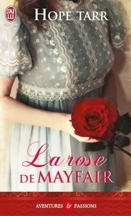 Couverture du livre : La Trilogie Roxbury, Tome 1 : La rose de Mayfair