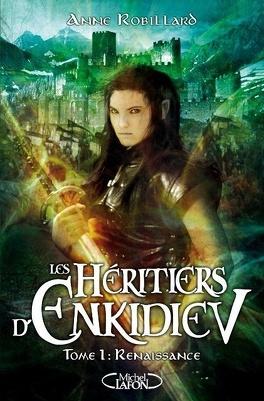 Couverture du livre : Les Héritiers d'Enkidiev, Tome 1 : Renaissance