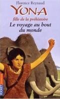 Yona, fille de la préhistoire, tome 8 : Le Voyage au bout du monde
