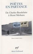 Poètes en partance : De Charles Baudelaire à Henri Michaux
