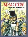 Mac Coy, tome 19 : La Lettre de Hualco