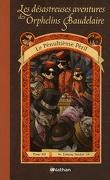 Les Désastreuses Aventures des orphelins Baudelaire, Tome 12 : Le Pénultième Péril