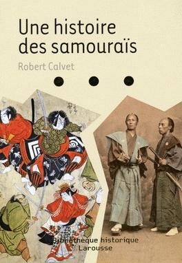 Couverture du livre : Une histoire des samouraïs