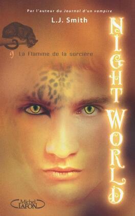 Couverture du livre : Night World, Tome 9 : La Flamme de la Sorcière