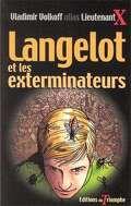 Langelot, tome 20 : Langelot et les exterminateurs