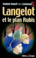 Langelot, tome 28 : Langelot et le plan Rubis