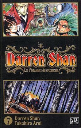 Couverture du livre : Darren Shan, Tome 7 : Les Chasseurs du Crépuscule (manga)