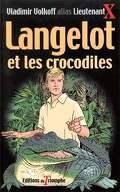 Langelot, tome 11 : Langelot et les crocodiles