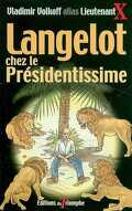 Langelot, tome 30 : Langelot chez le Présidentissime