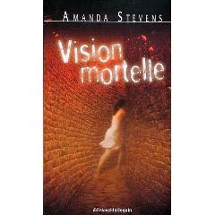 Couverture du livre : Vision mortelle