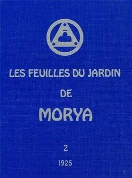Les Feuilles Du Jardin De Morya Ii Illumination Livre De Helena Roerich Mahatma Morya