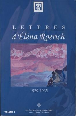 Couverture du livre : Lettres d'Éléna Roerich Volume 1 1929-1935
