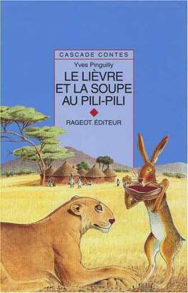 Couverture du livre : Le lièvre et la soupe au pili-pili
