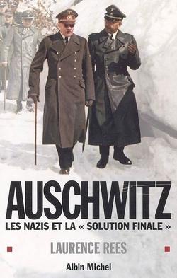 Couverture de Auschwitz : les nazis et la solution finale