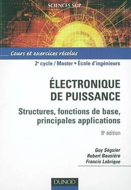 Electronique De Puissance Structures Fonctions De Base