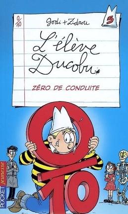 Couverture du livre : L'élève Ducobu, tome 5 : Zéro de conduite (Roman)