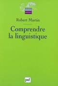 Comprendre la linguistique : épistémologie élémentaire d'une discipline