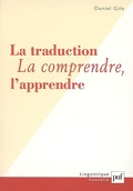 La traduction : la comprendre, l'apprendre