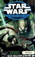 Star Wars - le Nouvel Ordre Jedi, tome 17 : L'Hérétique de la Force - 3 : Réunion