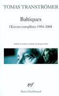 Baltiques : oeuvres complètes (1954-2004)