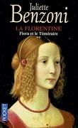 La Florentine, tome 2  : Fiora et le Téméraire