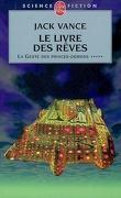 La Geste des Princes-Démons, Tome 5 : Le Livre des Rêves