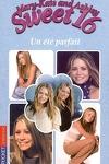couverture Mary-Kate and Ashley - Sweet 16, tome 3 : Un été parfait