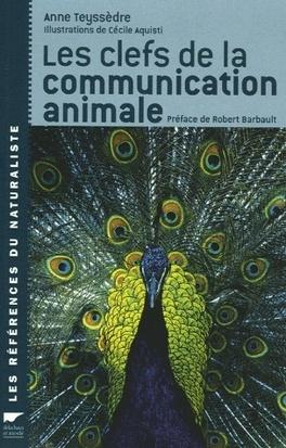 Couverture du livre : Les clefs de la communication animale