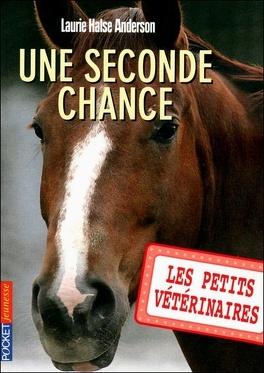 Couverture du livre : Les Petits Vétérinaires, Tome 3 : Une seconde chance