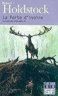 La Forêt des Mythagos, tome 4 : La Porte d'ivoire