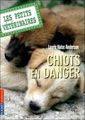 Les Petits Vétérinaires, Tome 1 : Chiots en danger