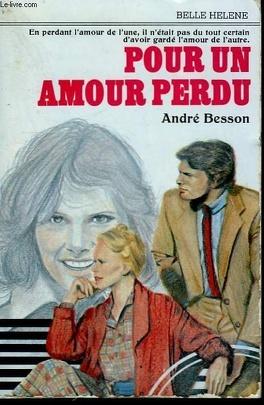 Couverture du livre : Pour un  amour perdu