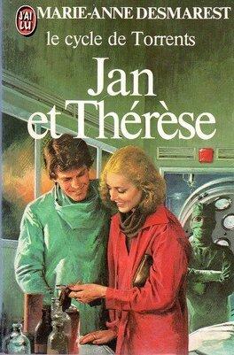 Couverture du livre : Le Cycle de Torrents, Tome 3 : Jan et Thérèse