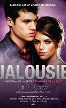 Strange Angels, Tome 3 : Jalousie