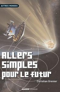 Couverture du livre : Allers simples pour le futur