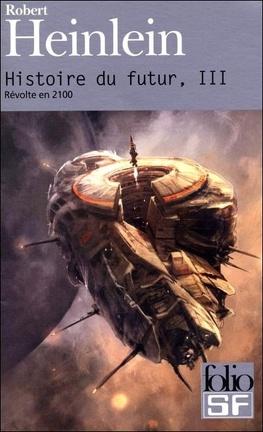 Couverture du livre : Histoire du futur, tome 3 : Révolte en 2100
