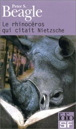 Couverture du livre : Le rhinocéros qui citait Nietzsche