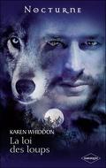 La Loi des Loups, Tome 1