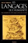 couverture Les langages de l'humanité : une encyclopédie des 3.000 langues parlées dans le monde