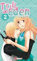 Trill on Eden, tome 2